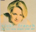 NICKI FRENCH Did You Every Really Love Me? UK CD5 w/2 Mixes