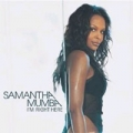 SAMANTHA MUMBA I`m Right Here UK CD5 PART 2 w/ NON-ALBUM TRACK