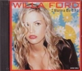 WILLA FORD I Wanna Be Bad UK CD5 w/5 Mixes