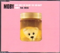MOBY Why Does My Heart Feel So Bad?/Honey Feat.KELIS UK CD5