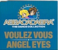 ABBACADABRA Voulez Vous/Angel Eyes UK CD5