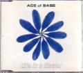 ACE OF BASE Life Is A Flower UK CD5 w/5 Tracks