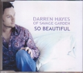 DARREN HAYES So Beautiful UK CD5 w/4 Tracks