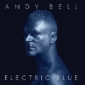 ANDY BELL Electric Blue UK LP