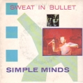 SIMPLE MINDS Sweat In Bullet UK Double 7