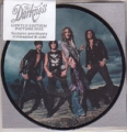 DARKNESS Love Is Only A Feeling UK 7`` Picture Disc w/B Sides