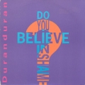 DURAN DURAN Do You Believe In Shame UK 7