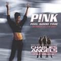 PINK feat. WILLIAM ORBIT Feel Good Time UK CD5 w/3 Mixes