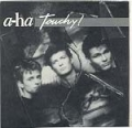 A-HA Touchy SPAIN 7