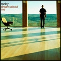 MOBY Dream About Me UK CD5 w/2 Tracks
