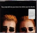 PET SHOP BOYS You Only Tell Me You Love Me When You're Drunk EU CD5