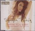 SHANIA TWAIN Thank You Baby! EU CD5 w/4 Tracks including Video