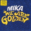 MIKA We Are Golden EU 12