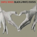SIMPLE MINDS Black & White 050505 UK CD