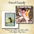 DAVID CASSIDY Dreams Are Nuthin' More Than Wishes / The Higher They Climb EU CD