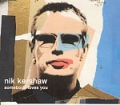 NIK KERSHAW Somebody Loves You UK CD5 w/2 Acoustic Tracks