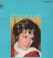 JULIE ANDREWS My Name Is Julie JAPAN LP Gatefold w/o Obi Strip