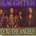 SLAUGHTER Fly To The Angels UK CD5 w/Acoustic Version & Live Tracks