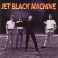 JET BLACK MACHINE Featuring BOZ BOORER (Morrissey!)