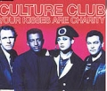 CULTURE CLUB Your Kisses Are Charity UK CD5 w/3 Remixes