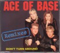 ACE OF BASE Don't Turn Around Remixes FRANCE CD5