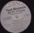 TONI BRAXTON Hit The Freeway feat. Loon USA 12