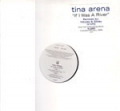 TINA ARENA If I Was A River USA 12