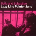 BELLE AND SEBASTIAN Lazy Line Painter Jane UK 7