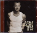 RONAN KEATING Turn It On UK CD