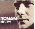 RONAN KEATING When You Say Nothing At All UK CD5