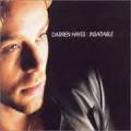 DARREN HAYES Insatiable UK CD5 Part 2 w/Remix & Enhanced Video