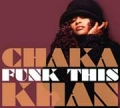 CHAKA KHAN Funk This USA CD