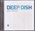 DEEP DISH Say Hello EU CD5 w/6 Versions