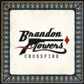 BRANDON FLOWERS Crossfire USA 10