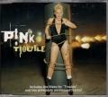 PINK Trouble AUSTRALIA CD5 w/3 Tracks+Video
