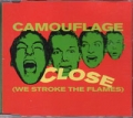 CAMOUFLAGE Close (We Stroke The Flames) GERMANY CD5