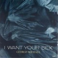 GEORGE MICHAEL I Want Your Sex USA 7