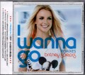 BRITNEY SPEARS I Wanna Go Remixes CHINA CD5