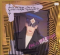CULTURE CLUB The War Song UK 12''