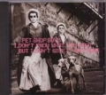PET SHOP BOYS I Don't Know What You Want But I Can't Give It Anymore USA CD5 w/7 Mixes