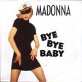 MADONNA Bye Bye Baby GERMANY 7