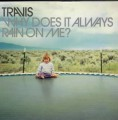 TRAVIS Why Does It Always Rain On Me? UK CD5