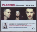 PLACEBO Because I Want You USA CD5 Promo w/2 Versions