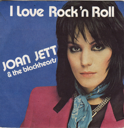 Joan Jett Amp The Blackhearts I Love Rock N Roll France 7 Quot
