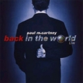PAUL McCARTNEY Back In The World Live UK 2CD w/Bonus Tracks