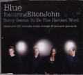 BLUE & ELTON JOHN Sorry Seems To Be The Hardest Word EU CD5 w/Postcards