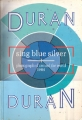 DURAN DURAN Sing Blue Silver UK Picture Book
