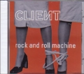 CLIENT Rock & Roll Machine USA CD5 w/5 Tracks