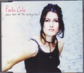 PAULA COLE Where Have All The Cowboys Gone? GERMANY CD5 w/3 Trac