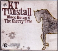 KT TUNSTALL Black Horse & The Cherry Tree EU CD5 w/4 Tracks